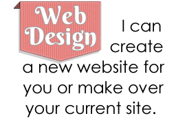 Web Design - I can create a new website or make over your current site